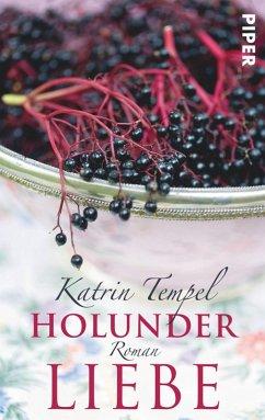 Holunderliebe (eBook, ePUB) - Tempel, Katrin