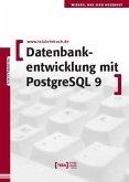 Datenbankentwicklung mit PostgreSQL 9 (eBook, ePUB)