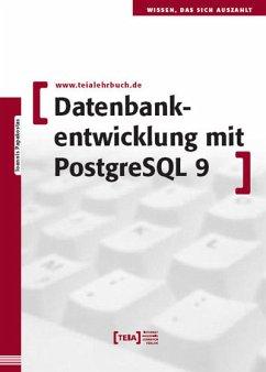 Datenbankentwicklung mit PostgreSQL 9 (eBook, ePUB) - Papakostas, Ioannis
