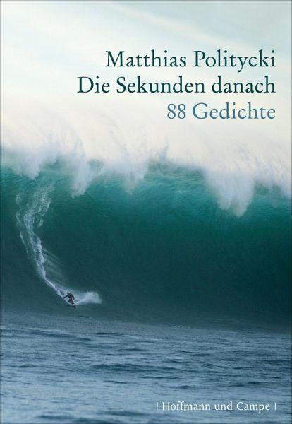 Die Sekunden danach (eBook, ePUB) - Politycki, Matthias
