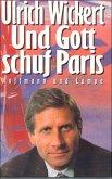 Und Gott schuf Paris (eBook, ePUB)