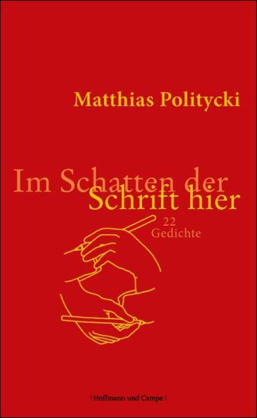Im Schatten der Schrift hier (eBook, ePUB) - Politycki, Matthias