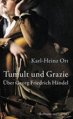 Tumult und Grazie (eBook, ePUB) - Ott, Karl-Heinz