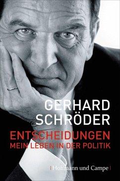 Entscheidungen (eBook, ePUB) - Schröder, Gerhard