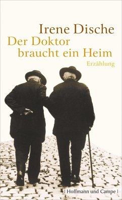 Der Doktor braucht ein Heim (eBook, ePUB) - Dische, Irene
