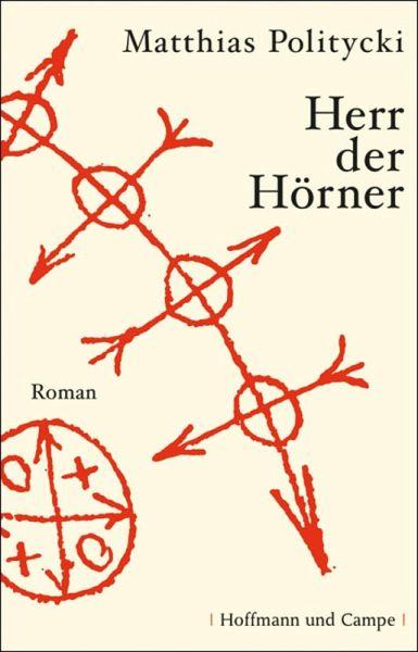 Herr der Hörner (eBook, ePUB) - Politycki, Matthias
