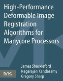 High Performance Deformable Image Registration Algorithms for Manycore Processors (eBook, ePUB)