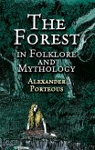 The Forest in Folklore and Mythology (eBook, ePUB)