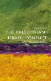 The Palestinian-Israeli Conflict: A Very Short Introduction (eBook, PDF)