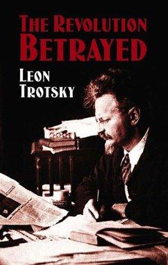 The Revolution Betrayed (eBook, ePUB) - Trotsky, Leon