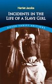 Incidents in the Life of a Slave Girl (eBook, ePUB)