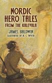 Nordic Hero Tales from the Kalevala (eBook, ePUB)