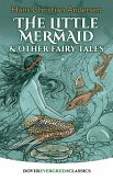 The Little Mermaid and Other Fairy Tales (eBook, ePUB)