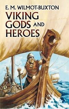 Viking Gods and Heroes (eBook, ePUB) - Wilmot-Buxton, E. M.