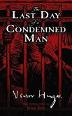 The Last Day of a Condemned Man (eBook, ePUB)