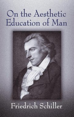 On the Aesthetic Education of Man (eBook, ePUB) - Schiller, Friedrich
