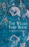 The Welsh Fairy Book (eBook, ePUB)