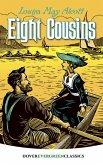 Eight Cousins (eBook, ePUB)