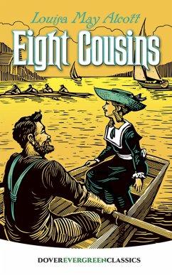 Eight Cousins (eBook, ePUB) - Alcott, Louisa May