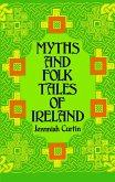 Myths and Folk Tales of Ireland (eBook, ePUB)