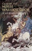 Tales of the Norse Warrior Gods (eBook, ePUB)