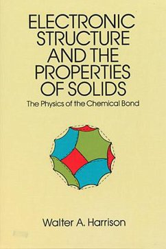Electronic Structure and the Properties of Solids (eBook, ePUB) - Harrison, Walter A.