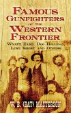 Famous Gunfighters of the Western Frontier (eBook, ePUB)