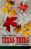 A Field Guide to Texas Trees (eBook, ePUB)