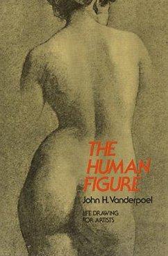 The Human Figure (eBook, ePUB) - Vanderpoel, John H.