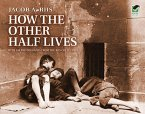 How the Other Half Lives (eBook, ePUB)