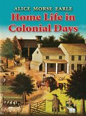 Home Life in Colonial Days (eBook, ePUB)