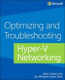 Optimizing and Troubleshooting Hyper-V Networking (eBook, PDF)