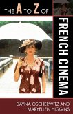 The A to Z of French Cinema (eBook, ePUB)