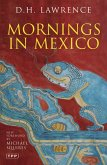 Mornings in Mexico (eBook, PDF)