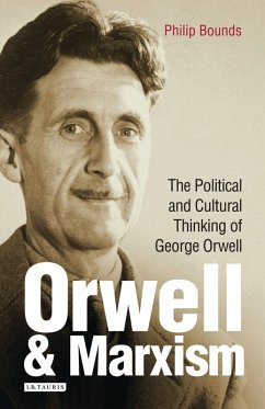 Orwell and Marxism (eBook, PDF) - Bounds, Philip