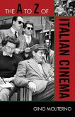 The A to Z of Italian Cinema (eBook, ePUB)