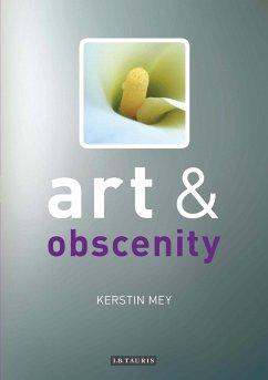 Art and Obscenity (eBook, PDF) - Mey, Kerstin