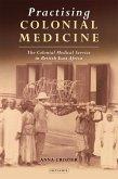 Practising Colonial Medicine (eBook, PDF)