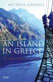 Island in Greece, An (eBook, PDF)