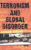 Terrorism and Global Disorder (eBook, PDF)