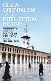 Islam, Orientalism and Intellectual History (eBook, PDF)