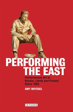 Performing the East (eBook, PDF) - Bryzgel, Amy