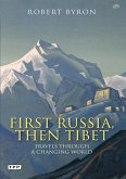 First Russia, Then Tibet (eBook, PDF)