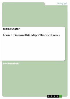Lernen. Ein unvollständiger Theoriediskurs (eBook, PDF)
