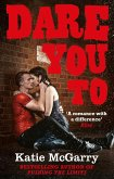Dare You To (A Pushing the Limits Novel) (eBook, ePUB)