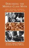Debunking the Middle-Class Myth (eBook, ePUB)