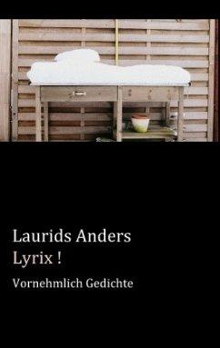 Lyrix ! - Anders, Laurids