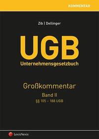 UGB Großkommentar / UGB Unternehmensgesetzbuch Kommentar - Band II