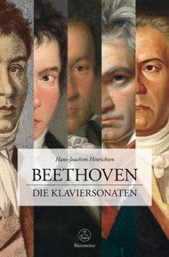 Beethoven. Die Klaviersonaten - Hinrichsen, Hans-Joachim