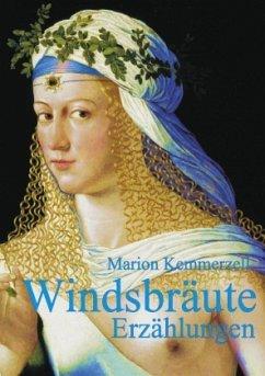 Windsbräute - Kemmerzell, Marion